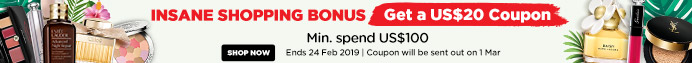 Crazy Shopping Bonus: Get a US$20 Coupon! Min. spend US$65! Ends 11 Feb 2019 | Coupon will be sent out on 1 Mar