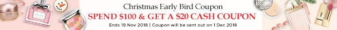 Christmas Early Bird Coupon: Get a Cash coupon with a minimum spend! Ends 19 Nov 2018.