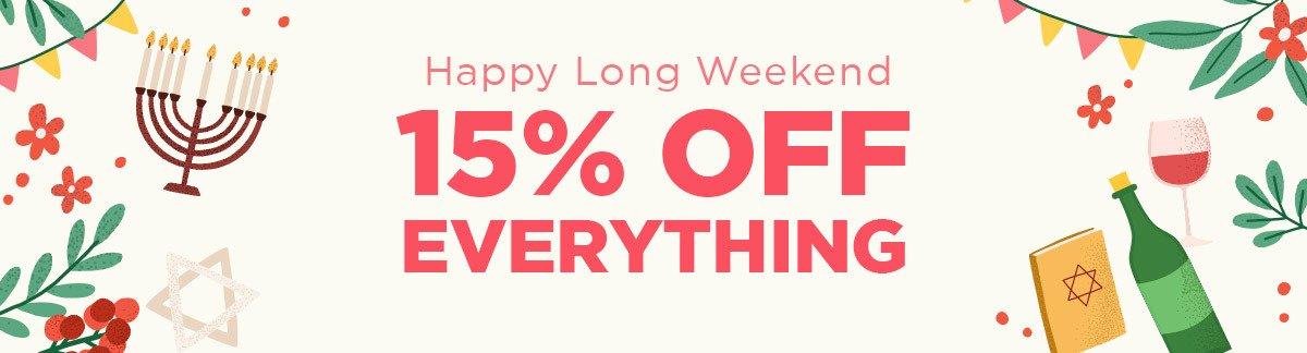 Long Weekend Sale 15% Off Sitewide! Israel Exclusive