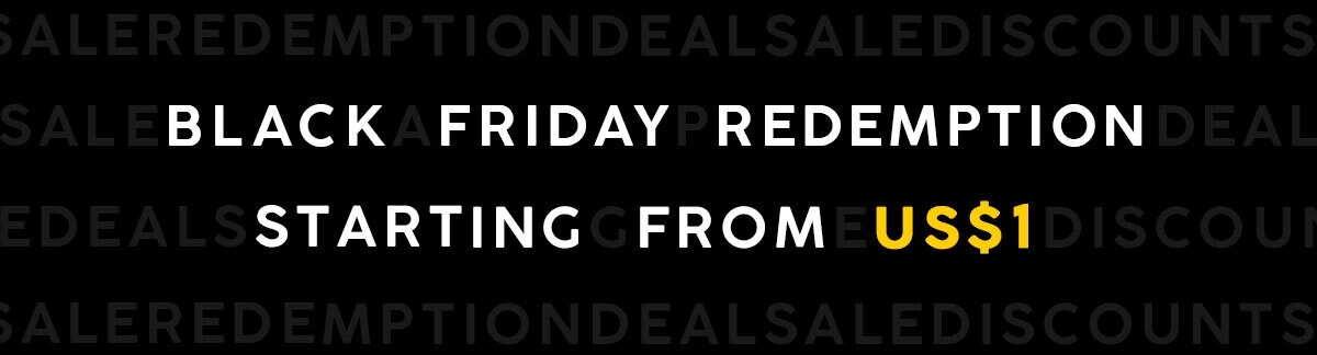 Deals, redemption, US$1 deals, weekend shopping, black friday