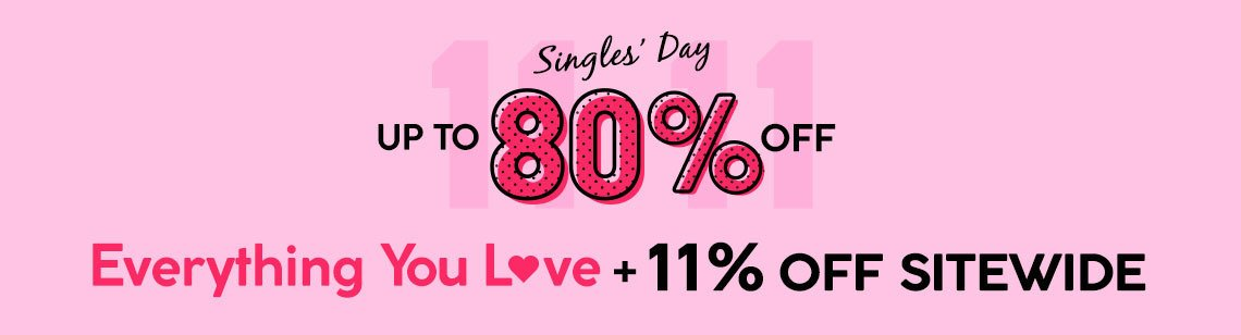 11.11 Single's Day Instant Cash Off!