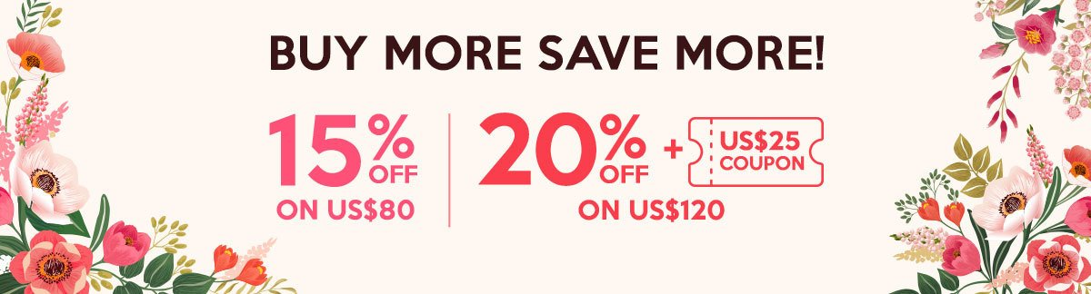 Beauty Stockpiling Sale: Buy More Save More. 15% Off on US$80, 20% Off + US$25 Coupon on US$120!