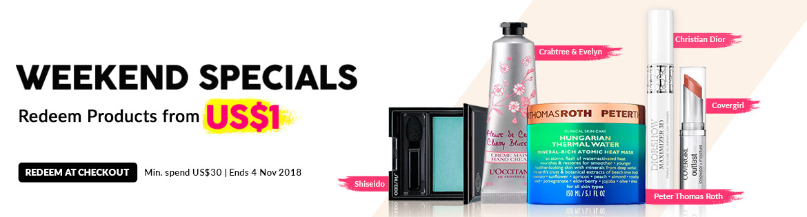Weekend Specials, Ends 4 Nov 2018. Redeem Great Products from US$1 (min. spend US$30)