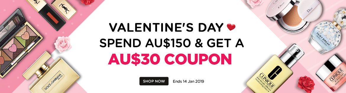 Valentine's Day Early Bird Coupon: Spend AU$150, Get a AU$30 Coupon! Ends 14 Jan 2019   Coupon will be sent out on 1 Feb 2019