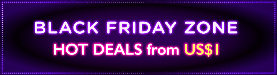 BLACK FRIDAY ZONE: HOT DEALS from US$1. Ends 27 Nov 2017