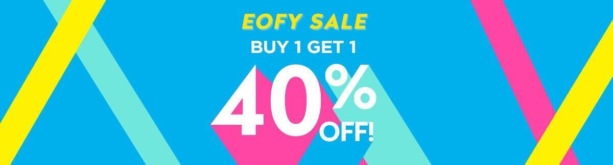 EOFY SALE, end of financial year, buy 1 get 1 40% off, sale, sitewide sale, discount