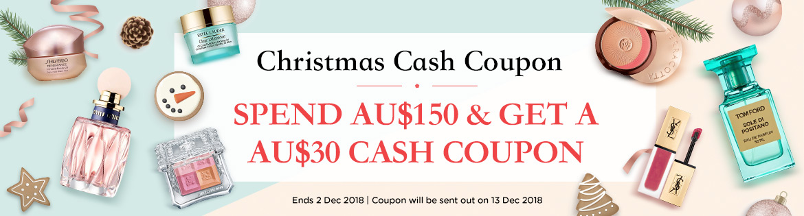 Get a Christmas Cash Coupon with a minimum spend! Ends 2 Dec 2018.