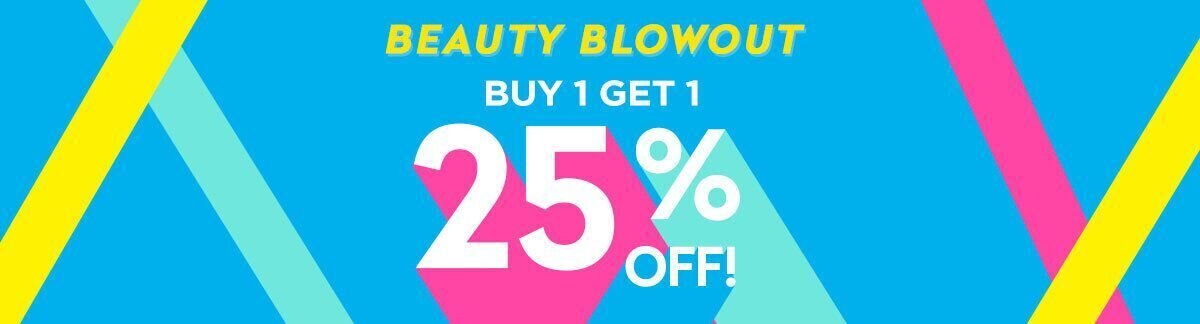 beauty blowout, sale, buy 1 get 1 25% off, sitewide sale, discount on the lowest-priced items
