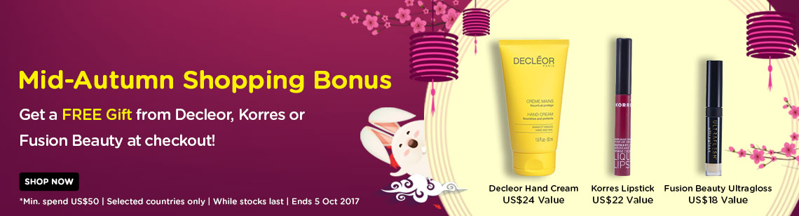 Mid-Autumn Shopping Bonus Get a FREE Gift from Decleor, Korres or Fusion Beauty at checkout!