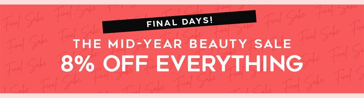 mid-year sale, skincare, makeup, fragrance, beauty, cosmetics, clarins, shiseido, lancome, dermalogica, clinique, christian dior, haircare, aveda, moroccanoil, tigi, elizabeth arden. diptyque, skii, jo malone