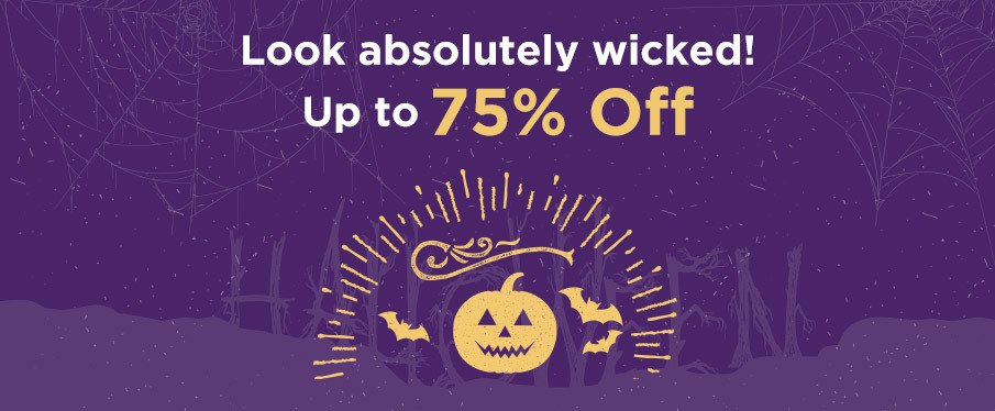 Scary Good Halloween Specials Up to 75% Off!