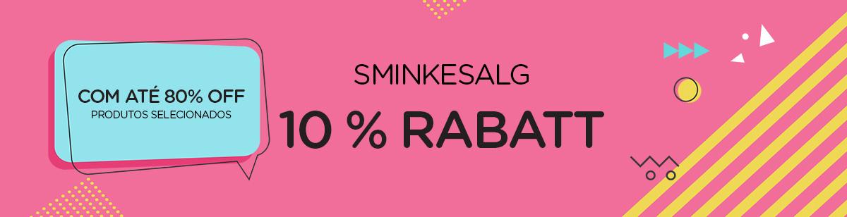 SMINKESALG 10 % RABATT + Opptil 80 % rabatt på utvalgte produkter