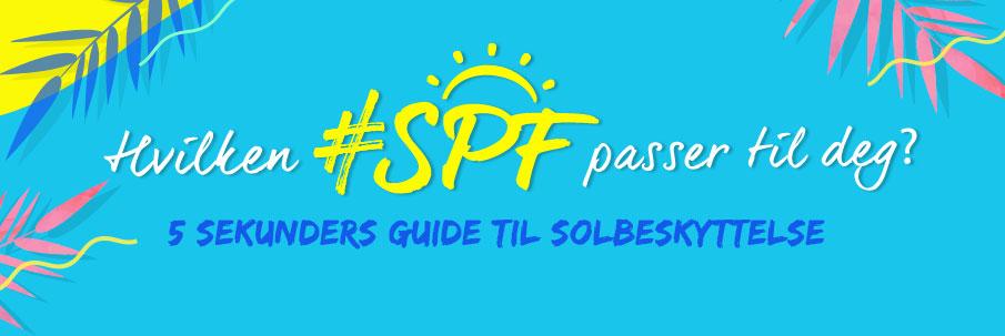 Hvilken SPF passer til deg?Solbeskyttelse på 5 sek