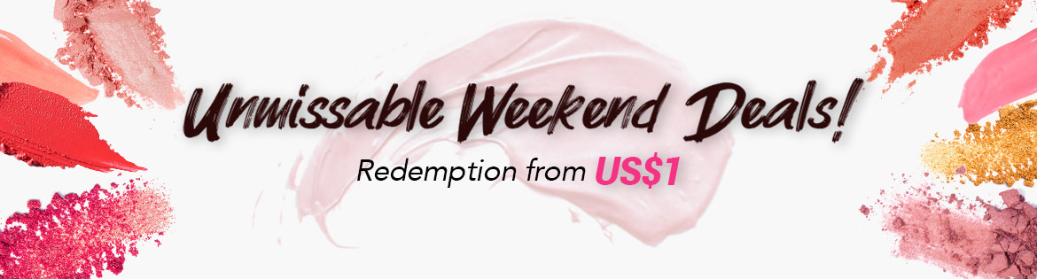 This weekend, redeem great products from US$1 at checkout (min. spend US$65)