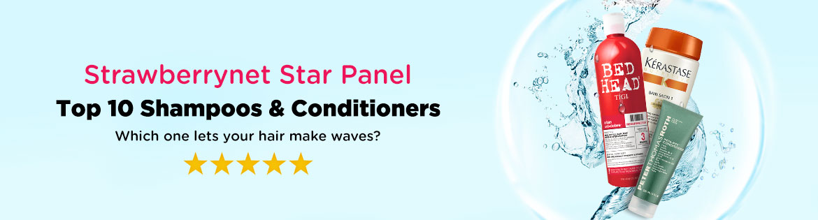 Strawberrynet Star Panel: Top 10 Shampoos & Conditioners. Which one lets your hair make waves?