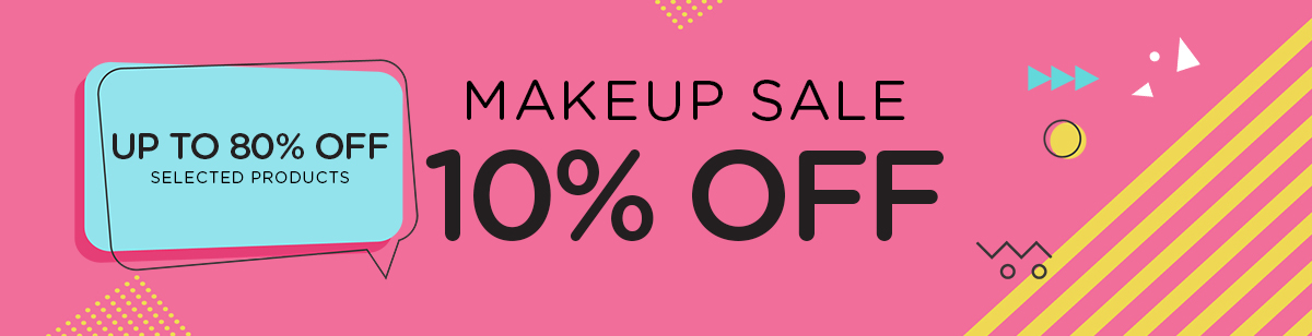 MAKEUP SALE 10% OFF + Up to 80% Off Selected Products