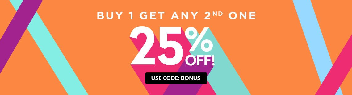 Buy 1 Get Any Second Item 25% Off!