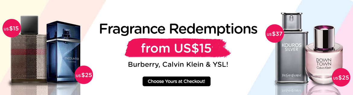 Fragrance Redemptions from US$15 Burberry, Calvin Klein & YSL! Choose Yours at Checkout! *Min. spend US$30 | While stocks last