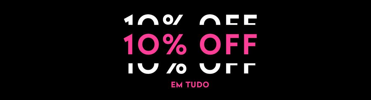 10% Off em Tudo