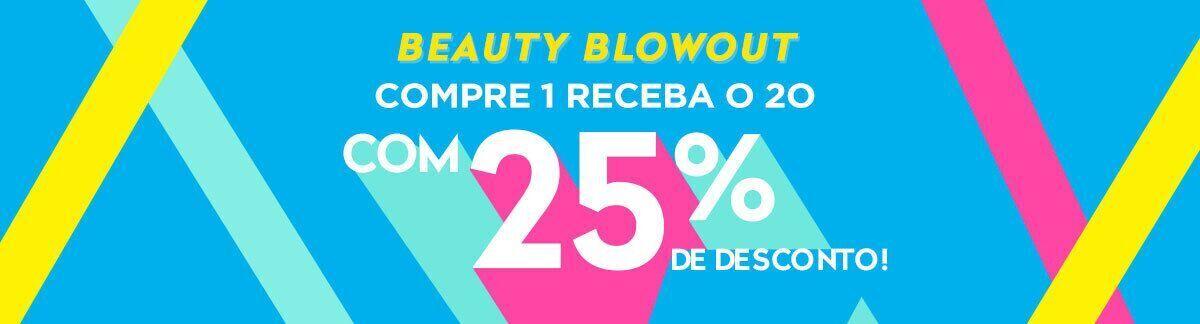 explosão de beleza, promoção, compre 1 e ganhe 1 com 25% de desconto, ofertas em todo o site, desconto nos itens mais baratos