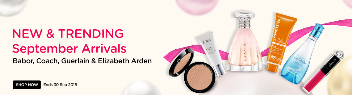 NEW & TRENDING September Arrivals! Babor, Coach, Guerlain & Elizabeth Arden. Ends 30 Sep 2018