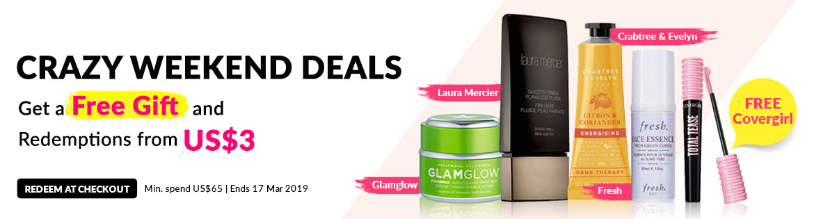 Crazy Weekend Specials, Ends 17 Mar 2019. Get a Free Gift + Redeem Great Products from US$3 (min. spend US$65)