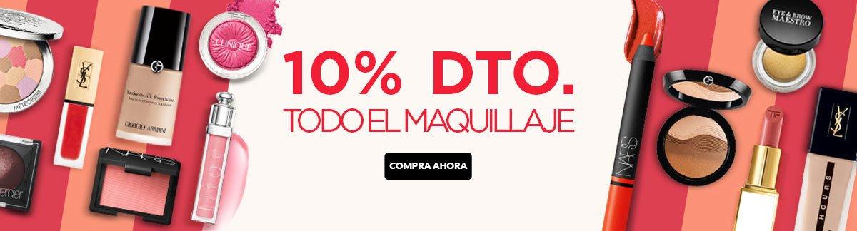 10% DTO. EN TODO EL MAQUILLAJE
