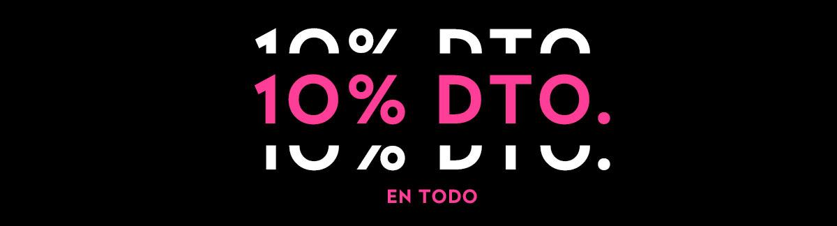 10% Dto. En Todo