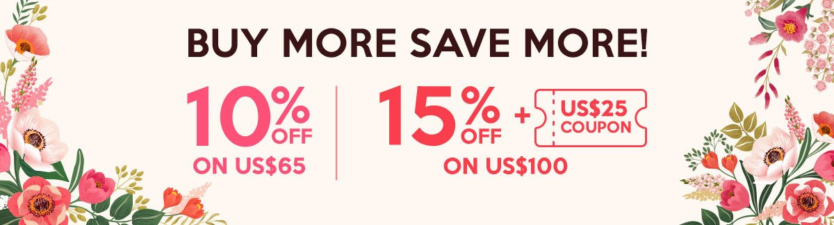 Oferta Acumulación de Belleza: Compra Más Ahorra Más 10% Dto. en US$65, 15% Dto. + Cupón de US$25 en US$100!