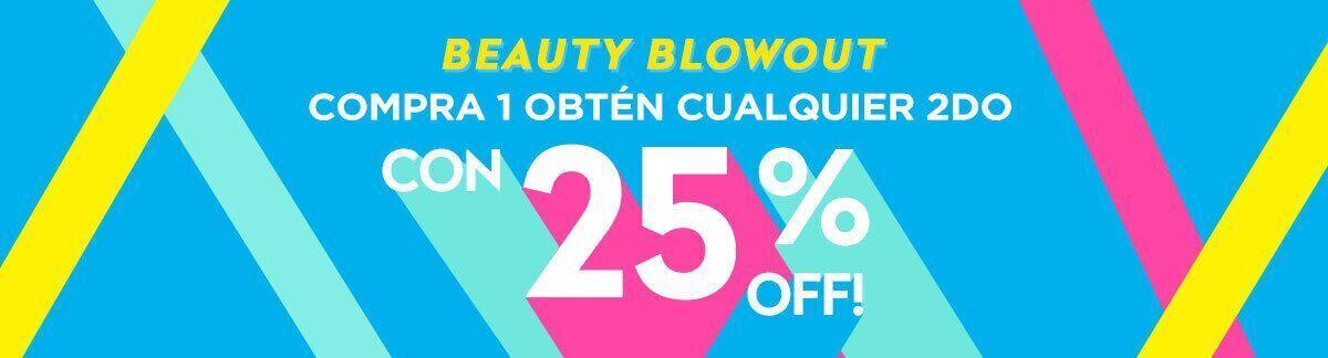 beauty blowout, oferta, compra 1 obtén 1 con 25% dto., oferta de todo, descuento en los productos de menor precio