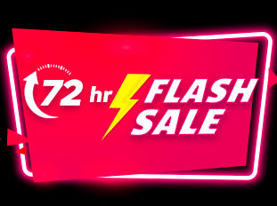 72-HR FLASH SALE
