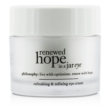 Philosophy Renewed Hope In a Jar Refreshing & Refining Eye Cream  15ml/0.5oz